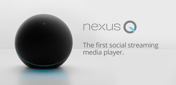 Social Media Player - Google Nexus Q