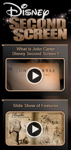 Features - John Carter Disney Second Screen